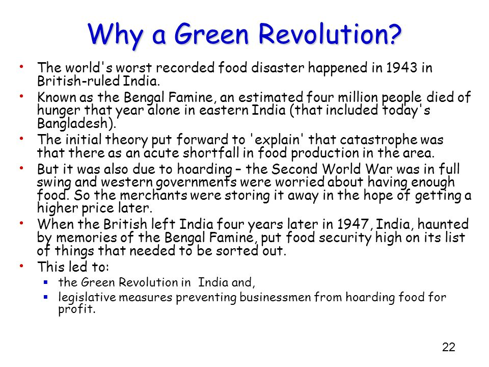Why a Green Revolution The world s worst recorded food disaster happened in 1943 in British-ruled India.