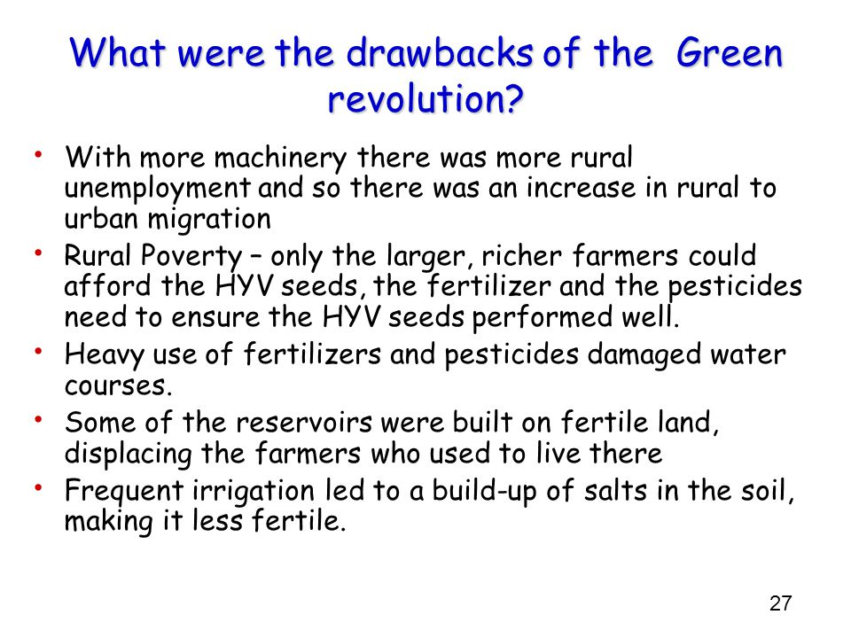 What were the drawbacks of the Green revolution