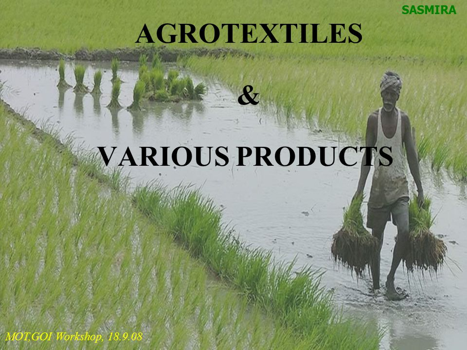 AGROTEXTILES & VARIOUS PRODUCTS