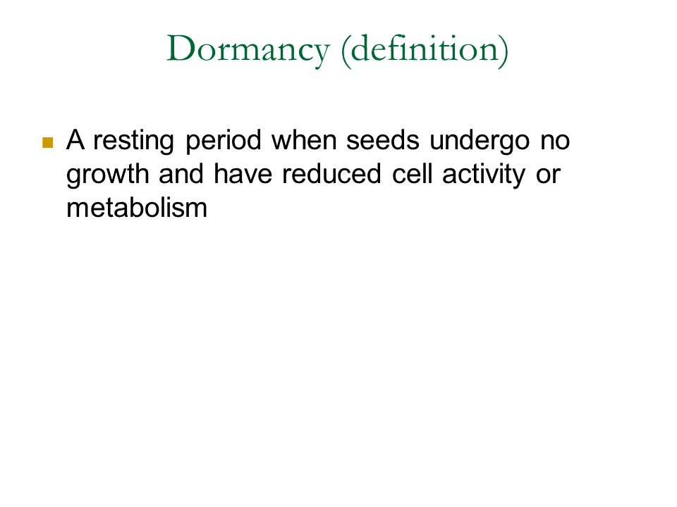 Dormancy (definition)