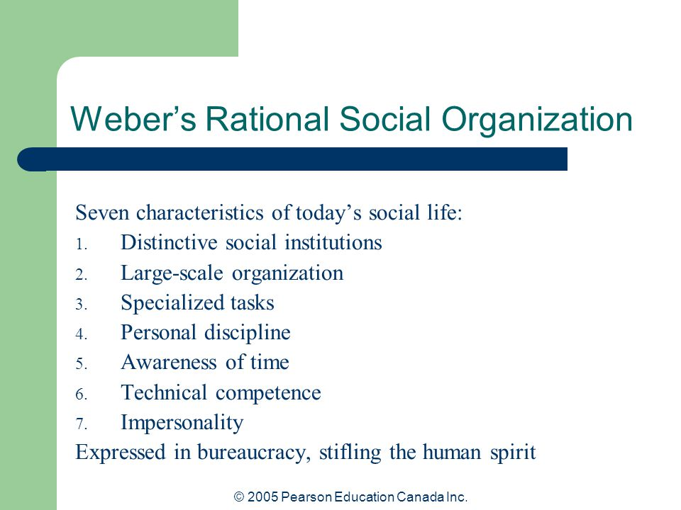 Weber's Rational Social Organization
