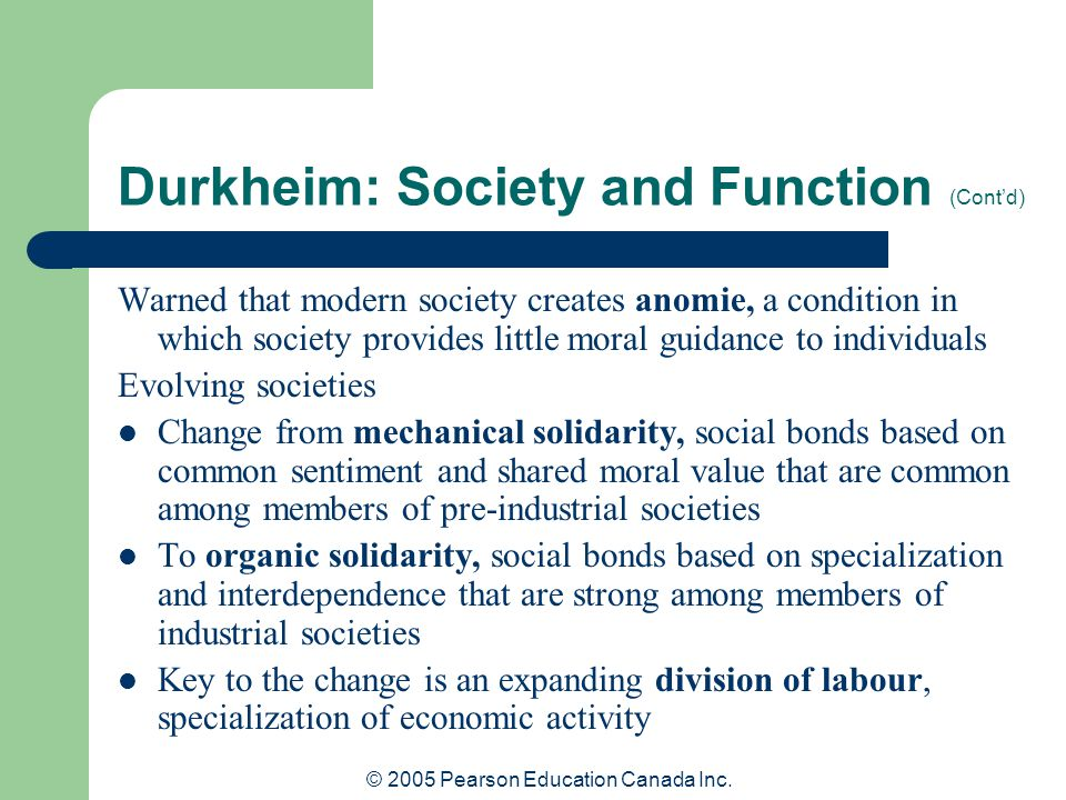 Durkheim: Society and Function (Cont'd)