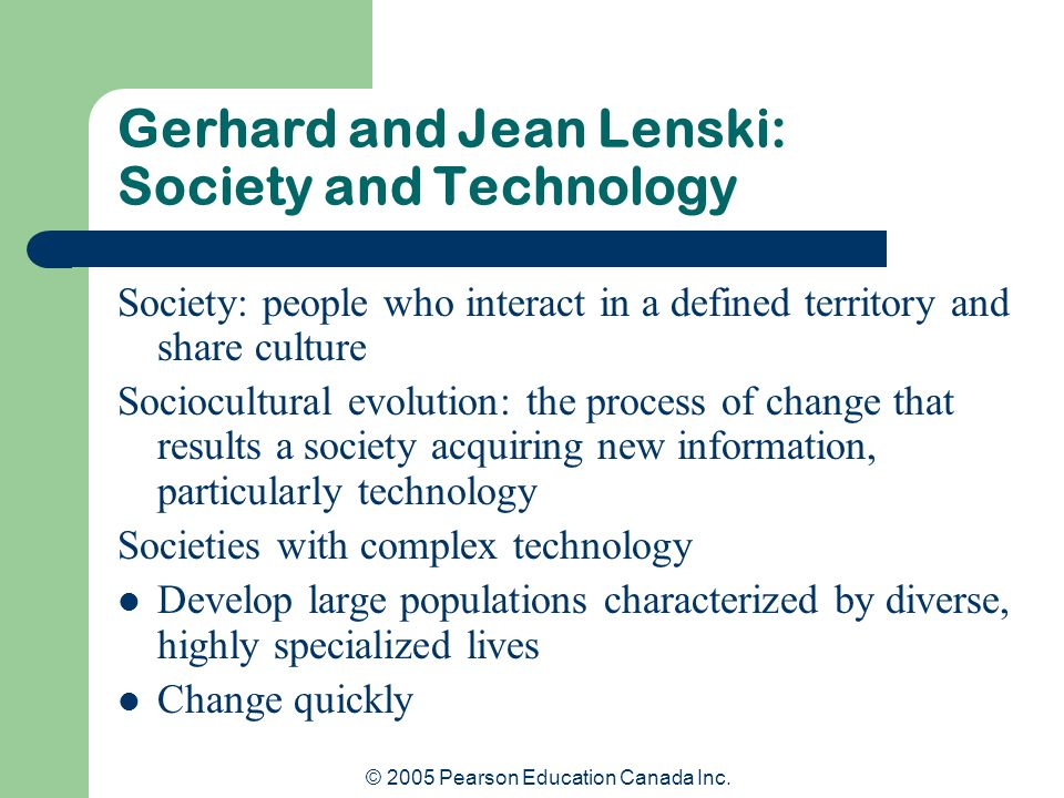 Gerhard and Jean Lenski: Society and Technology