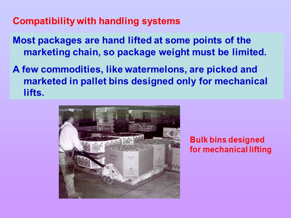 Compatibility with handling systems