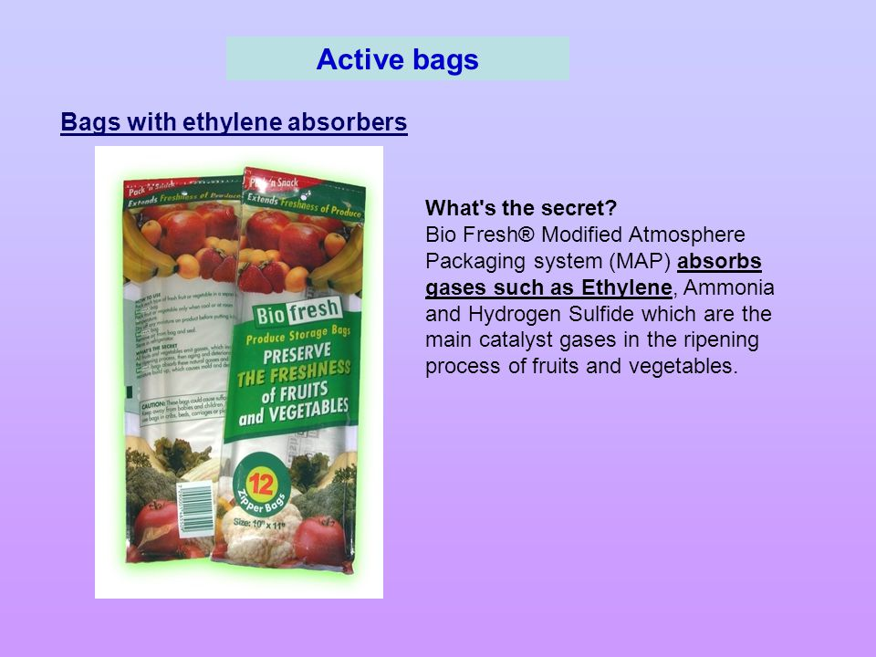 Active bags Bags with ethylene absorbers What s the secret