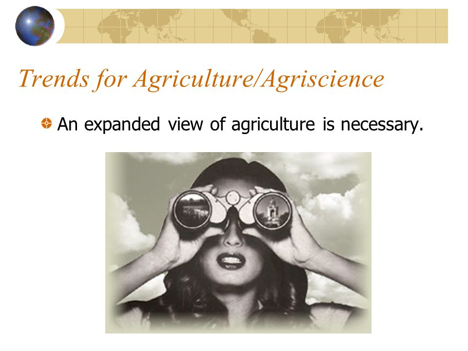 Trends for Agriculture/Agriscience