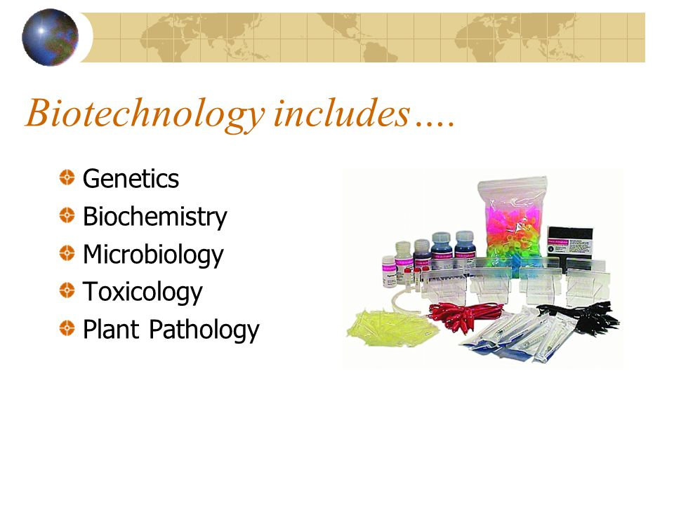 Biotechnology includes….