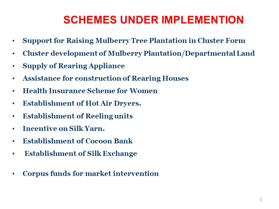 SCHEMES UNDER IMPLEMENTION
