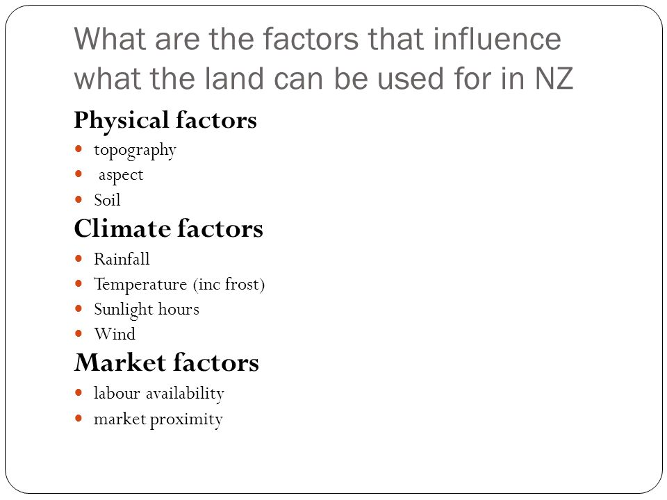 What are the factors that influence what the land can be used for in NZ