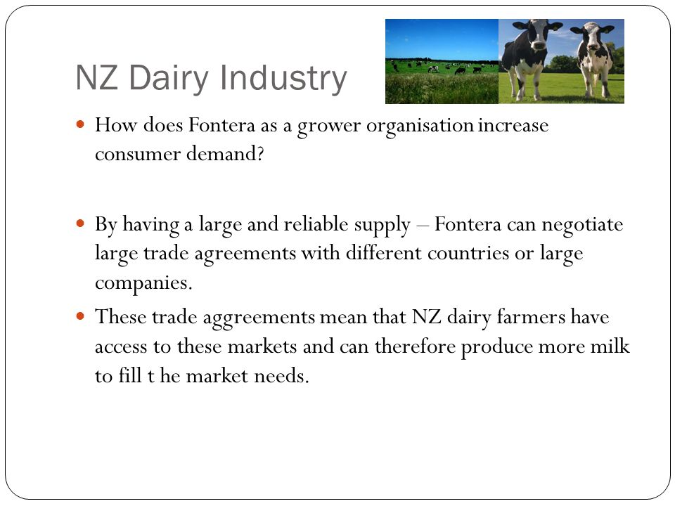 NZ Dairy Industry How does Fontera as a grower organisation increase consumer demand