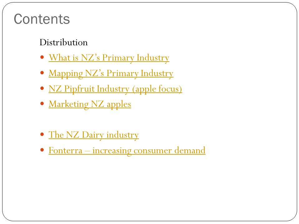 Contents Distribution What is NZ's Primary Industry