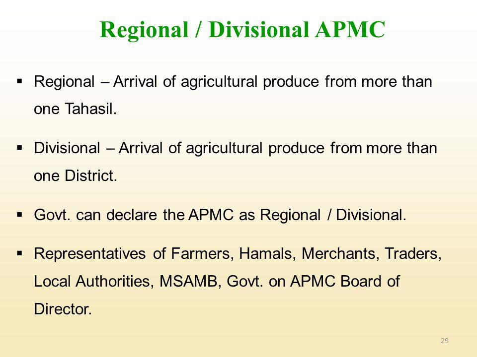 Regional / Divisional APMC