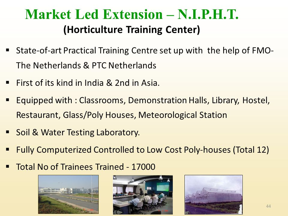 Market Led Extension – N.I.P.H.T. (Horticulture Training Center)