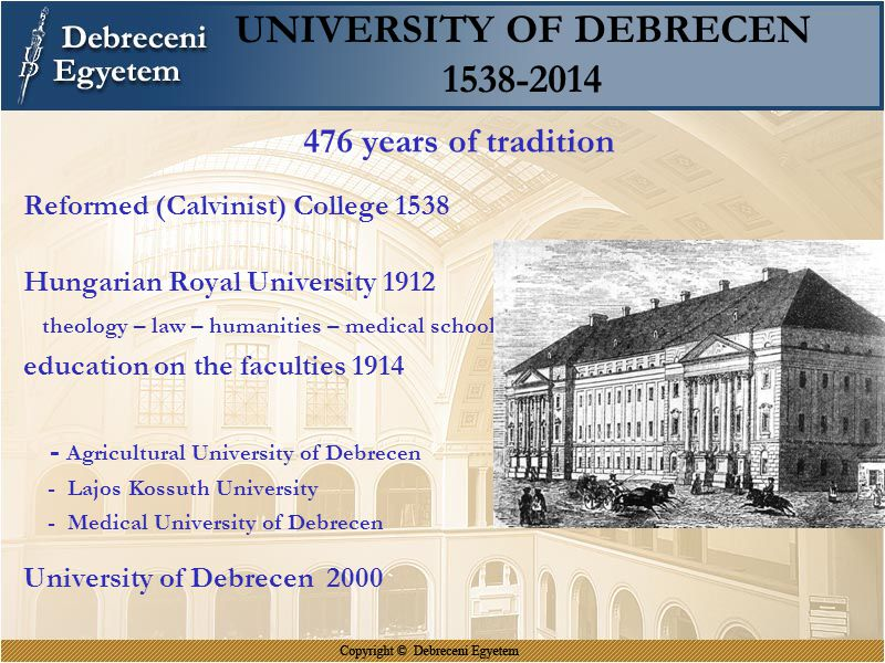 UNIVERSITY OF DEBRECEN 1538-2014
