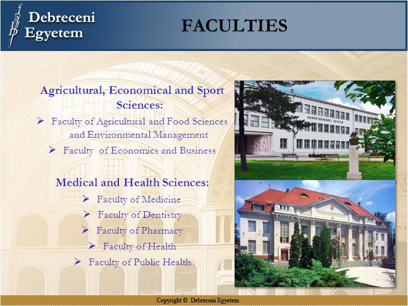 FACULTIES Agricultural, Economical and Sport Sciences: