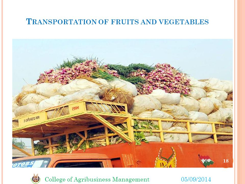 Transportation of fruits and vegetables