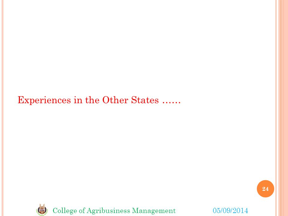 Experiences in the Other States ……