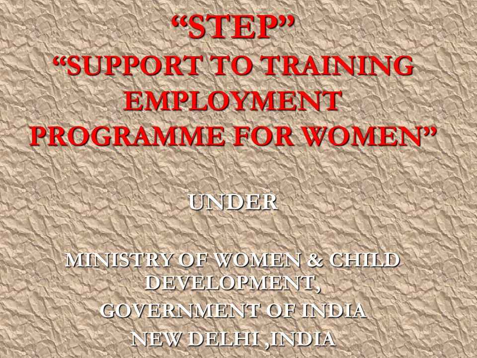 STEP SUPPORT TO TRAINING EMPLOYMENT PROGRAMME FOR WOMEN