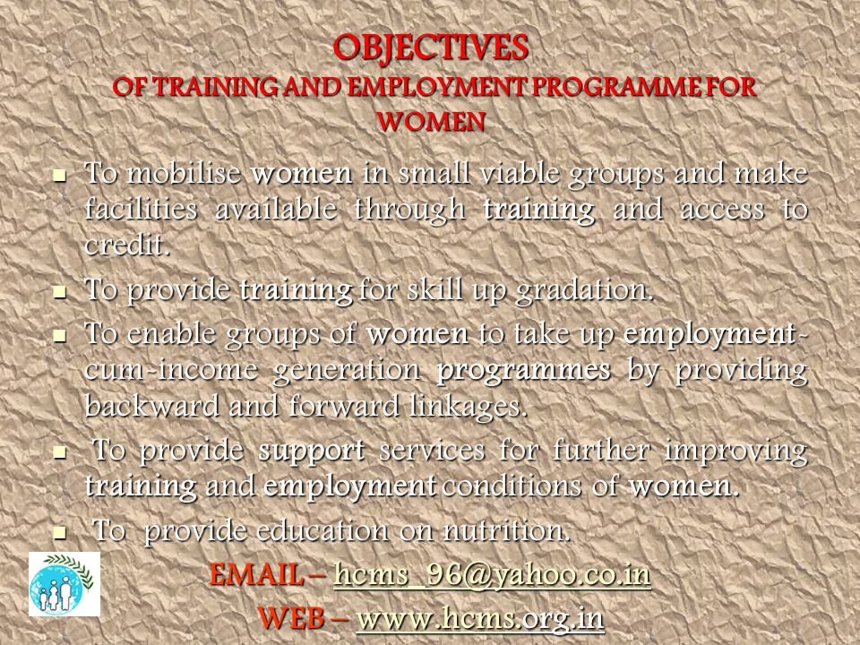 OBJECTIVES OF TRAINING AND EMPLOYMENT PROGRAMME FOR WOMEN