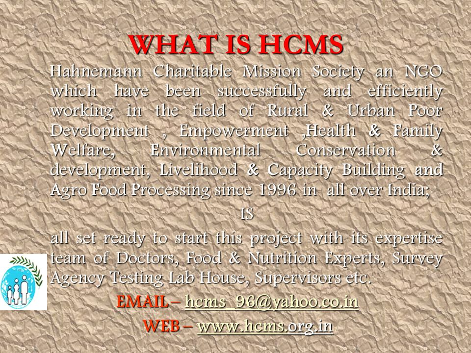 WHAT IS HCMS