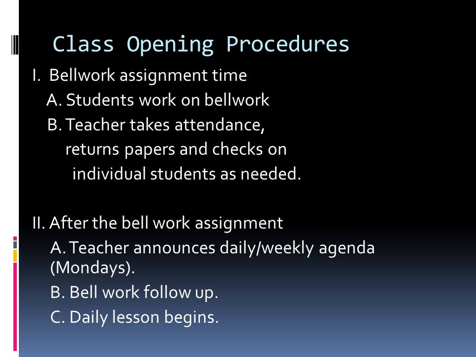 Class Opening Procedures