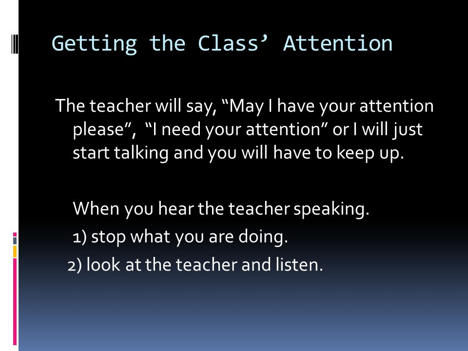 Getting the Class' Attention