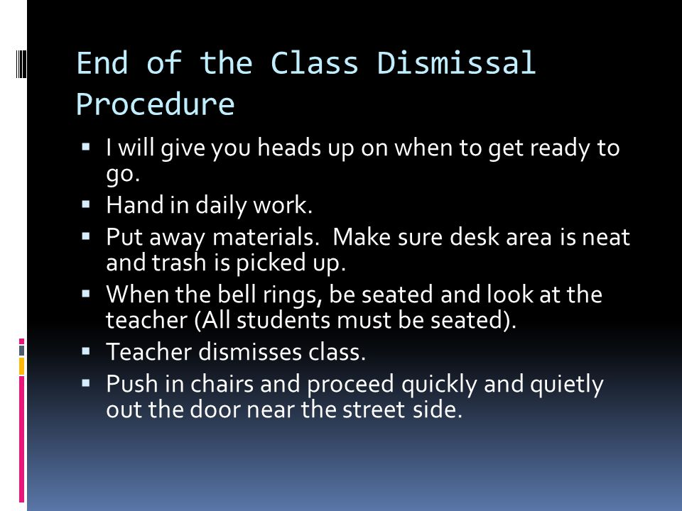 End of the Class Dismissal Procedure