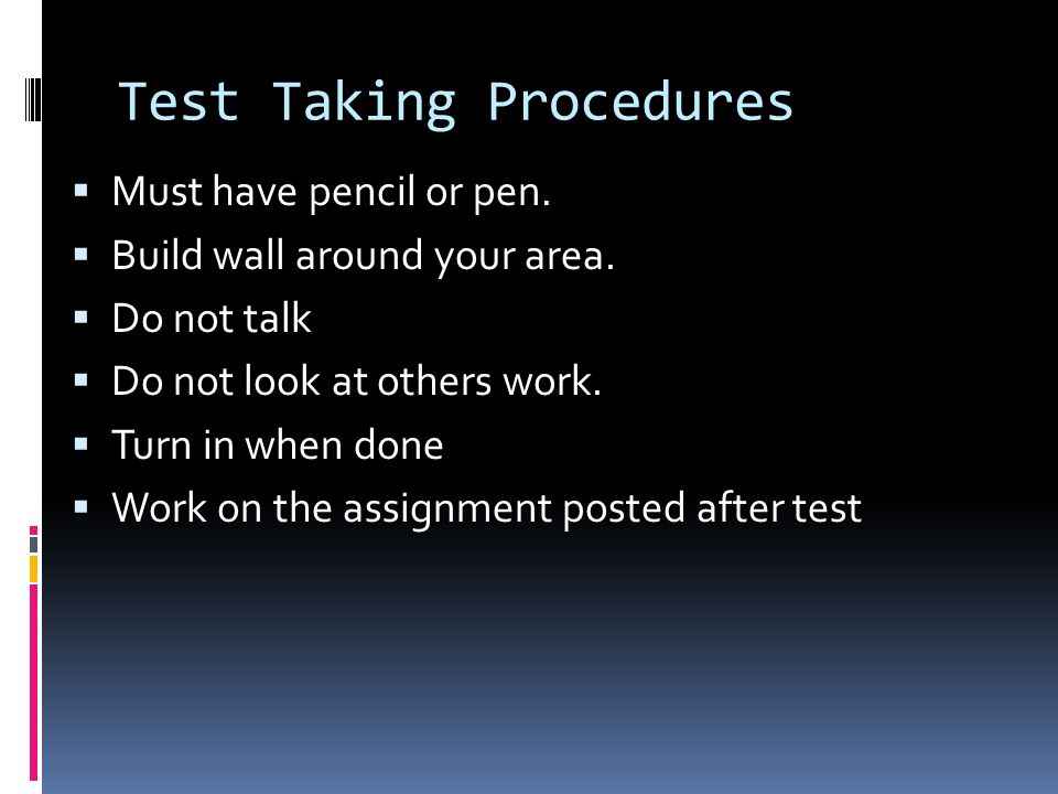 Test Taking Procedures