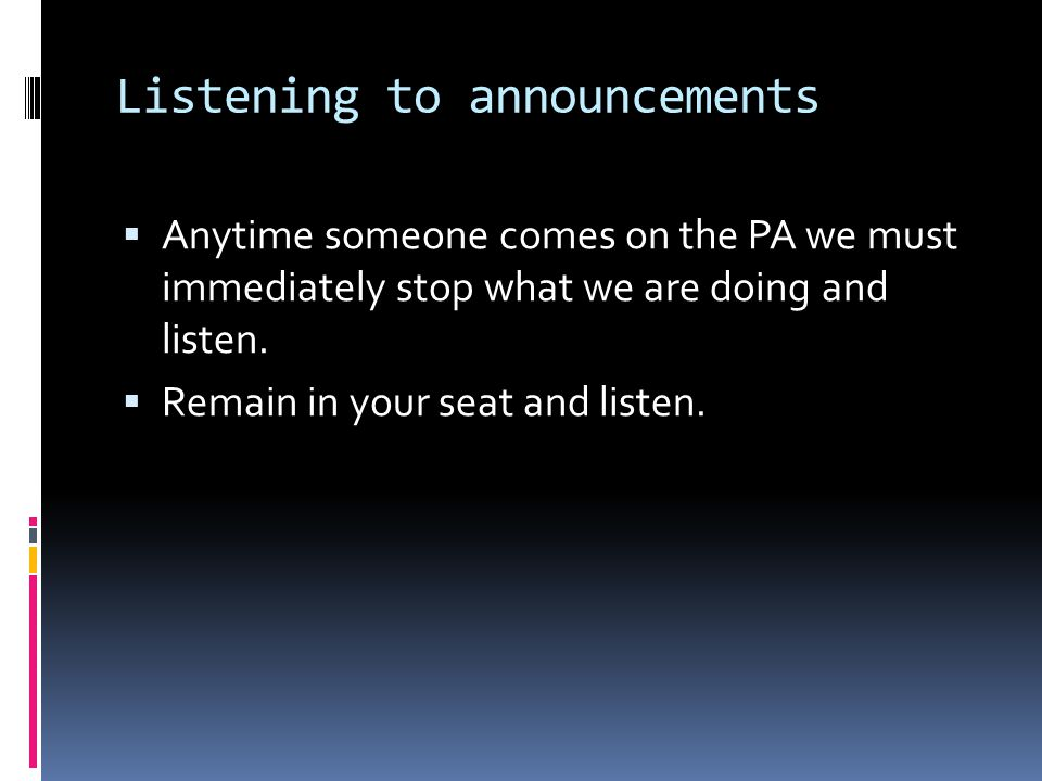 Listening to announcements