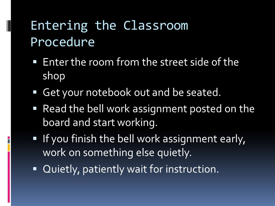Entering the Classroom Procedure