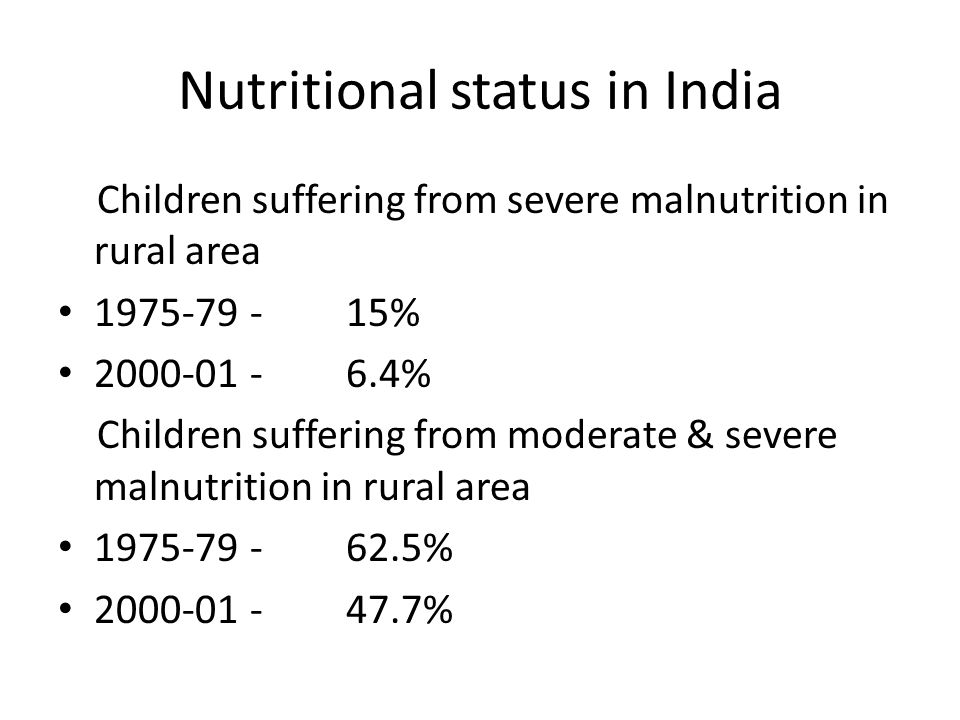 Nutritional status in India