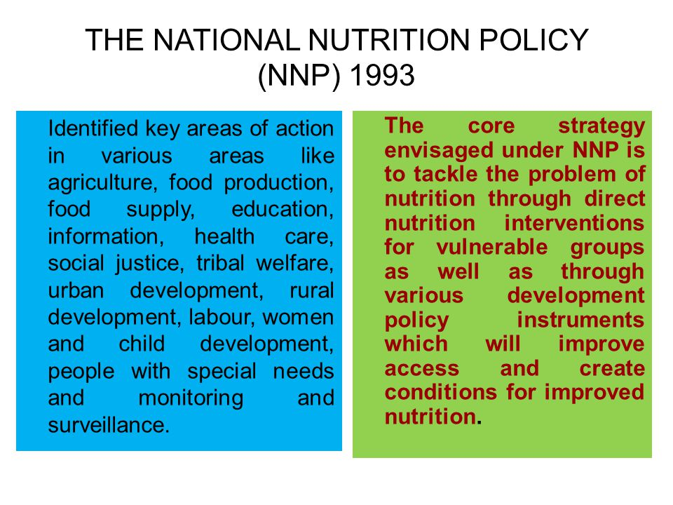 THE NATIONAL NUTRITION POLICY (NNP) 1993