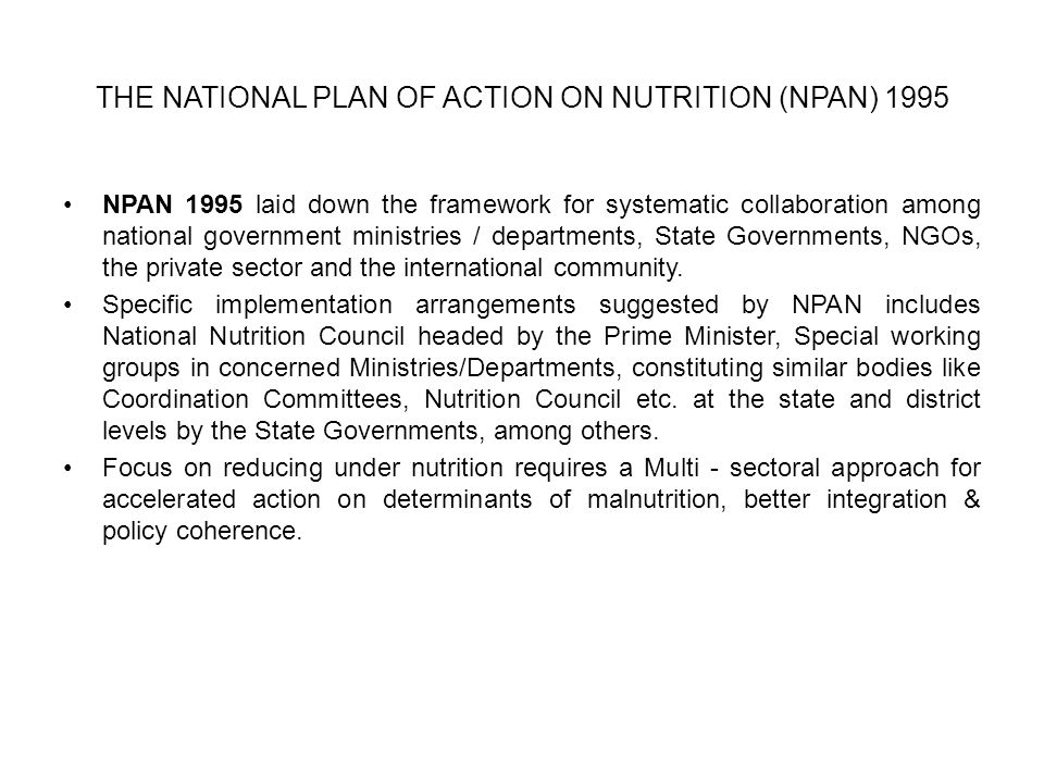THE NATIONAL PLAN OF ACTION ON NUTRITION (NPAN) 1995