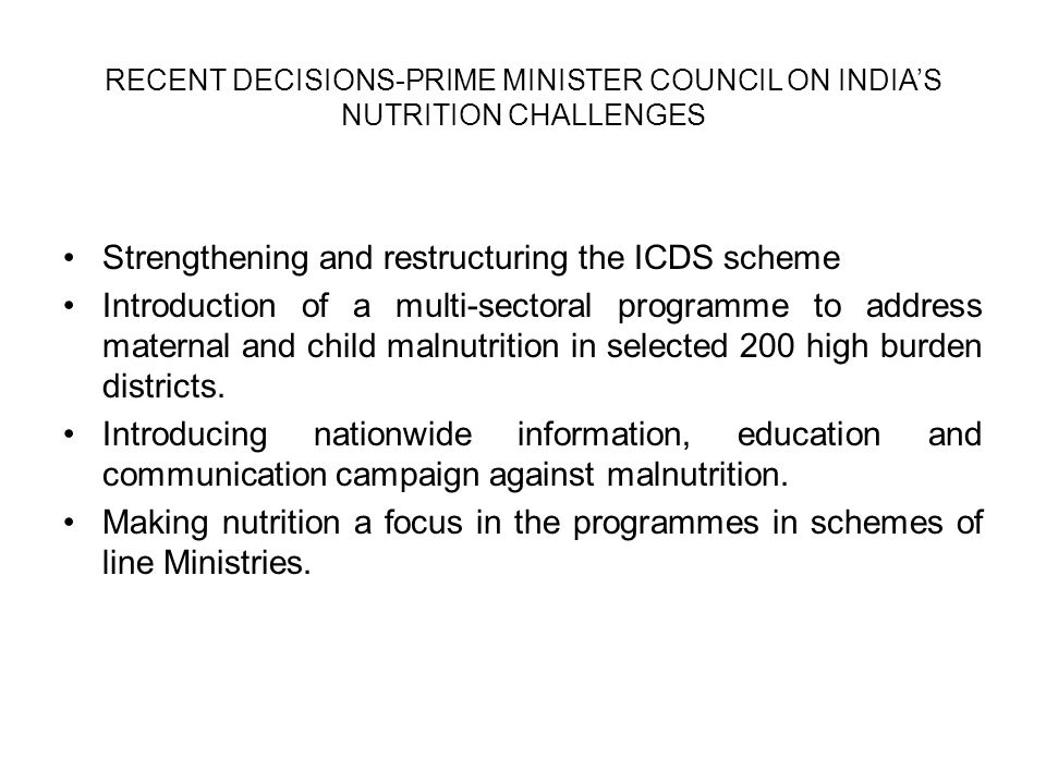 Strengthening and restructuring the ICDS scheme