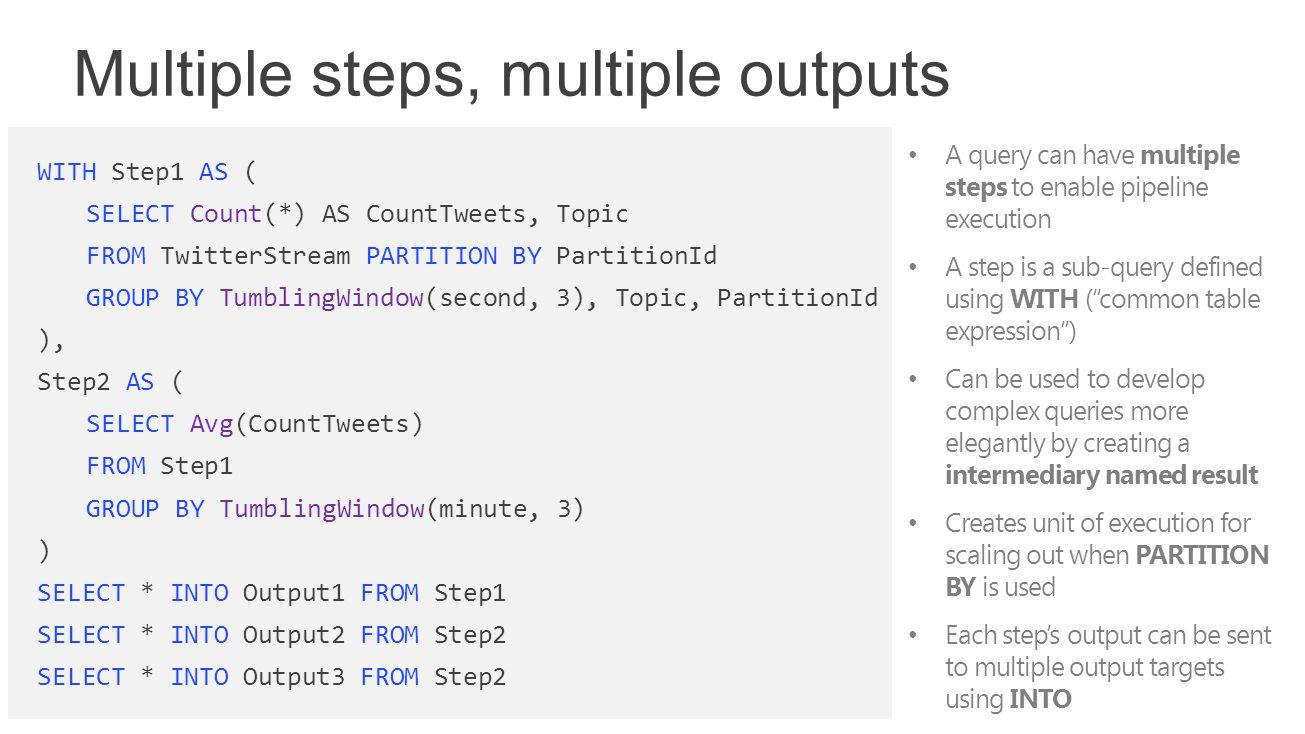 Multiple steps, multiple outputs