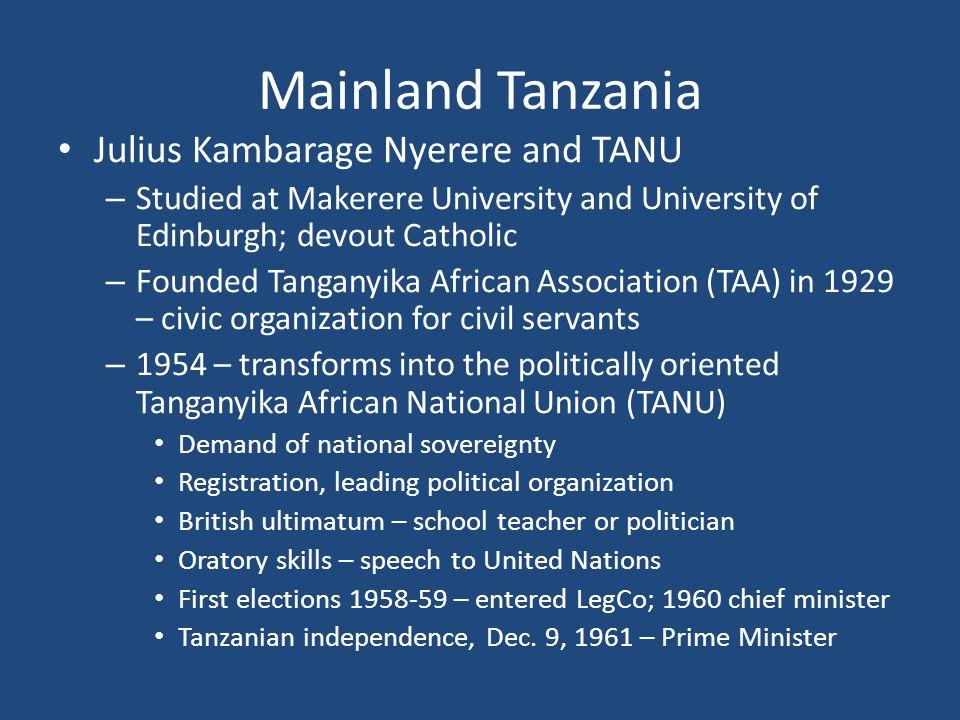 Mainland Tanzania Julius Kambarage Nyerere and TANU