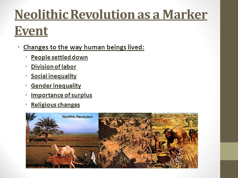 Neolithic Revolution as a Marker Event
