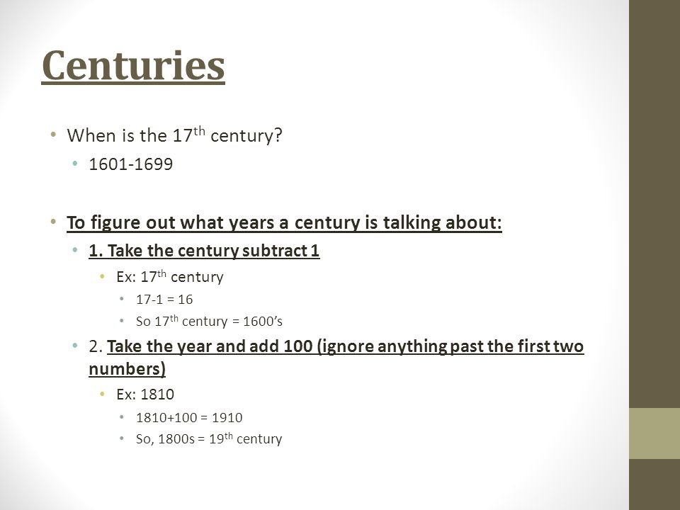 Centuries When is the 17th century