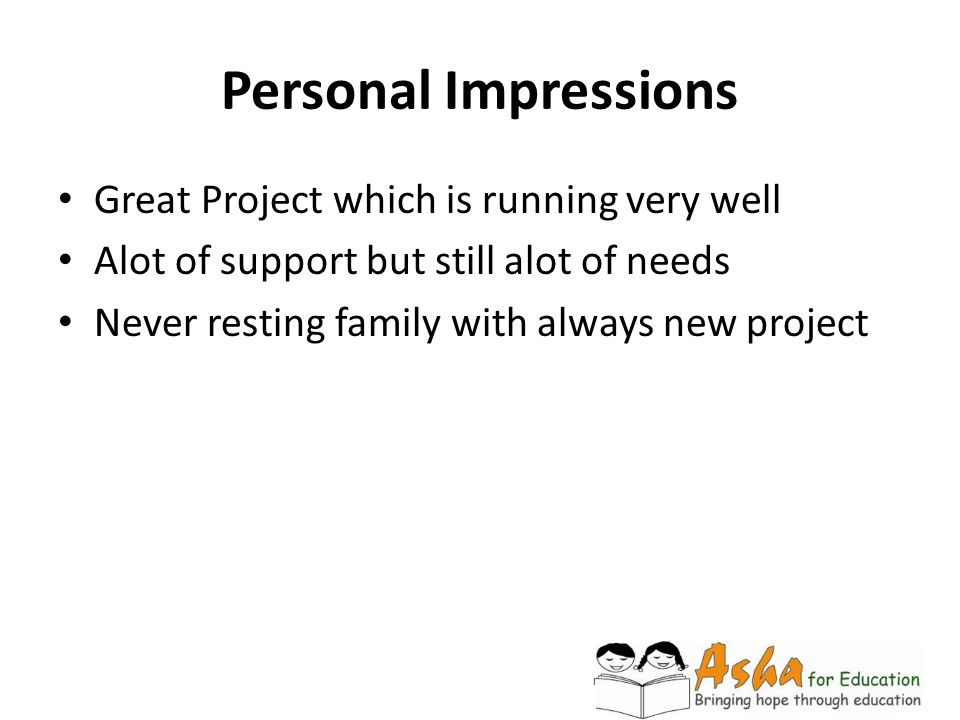 Personal Impressions Great Project which is running very well