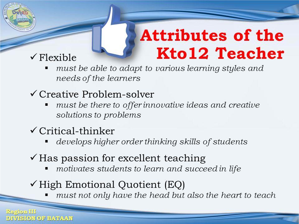 Attributes of the Kto12 Teacher
