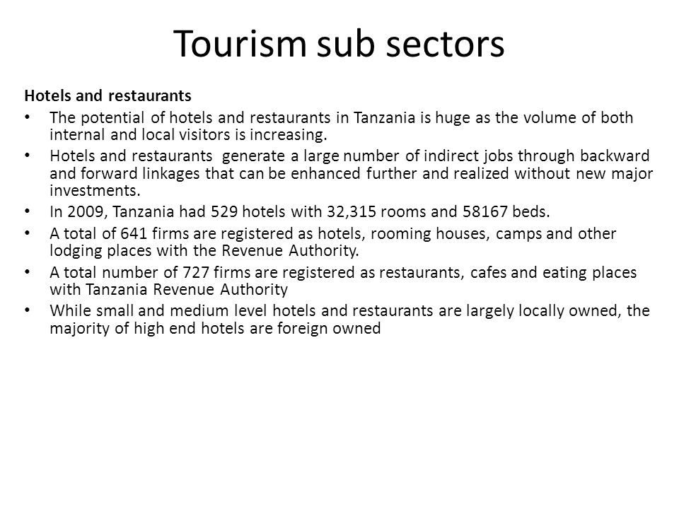 Tourism sub sectors Hotels and restaurants