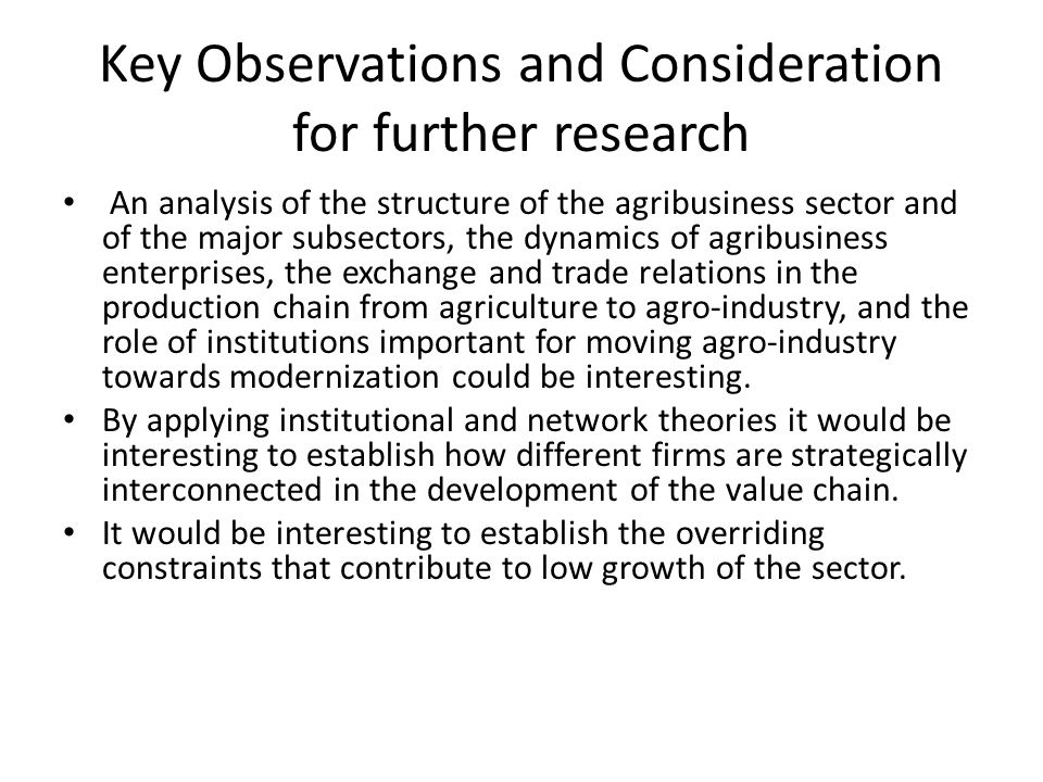 Key Observations and Consideration for further research