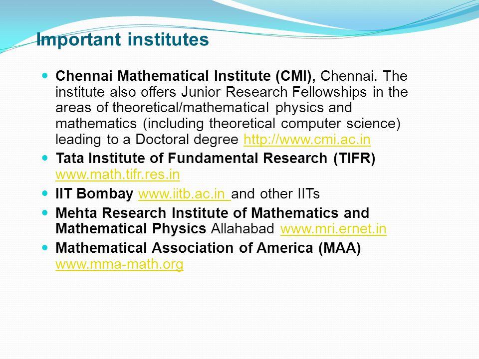 Important institutes