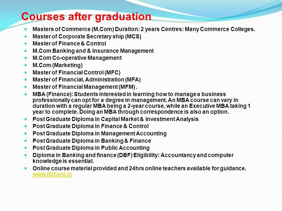 Courses after graduation