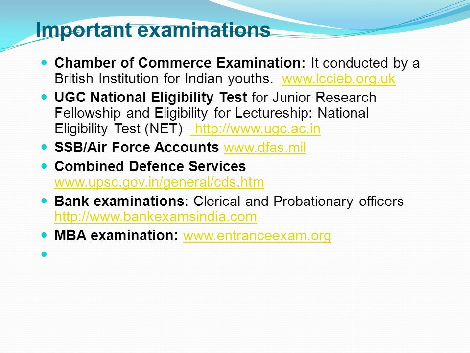 Important examinations