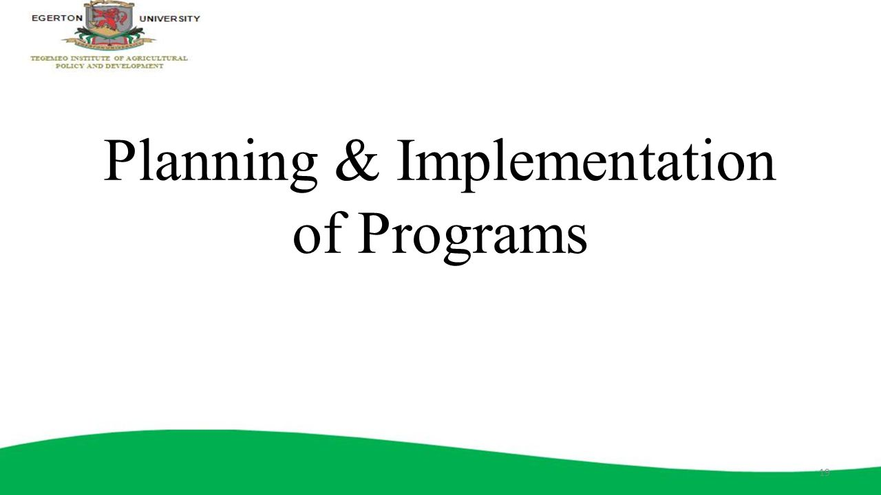 Planning & Implementation of Programs
