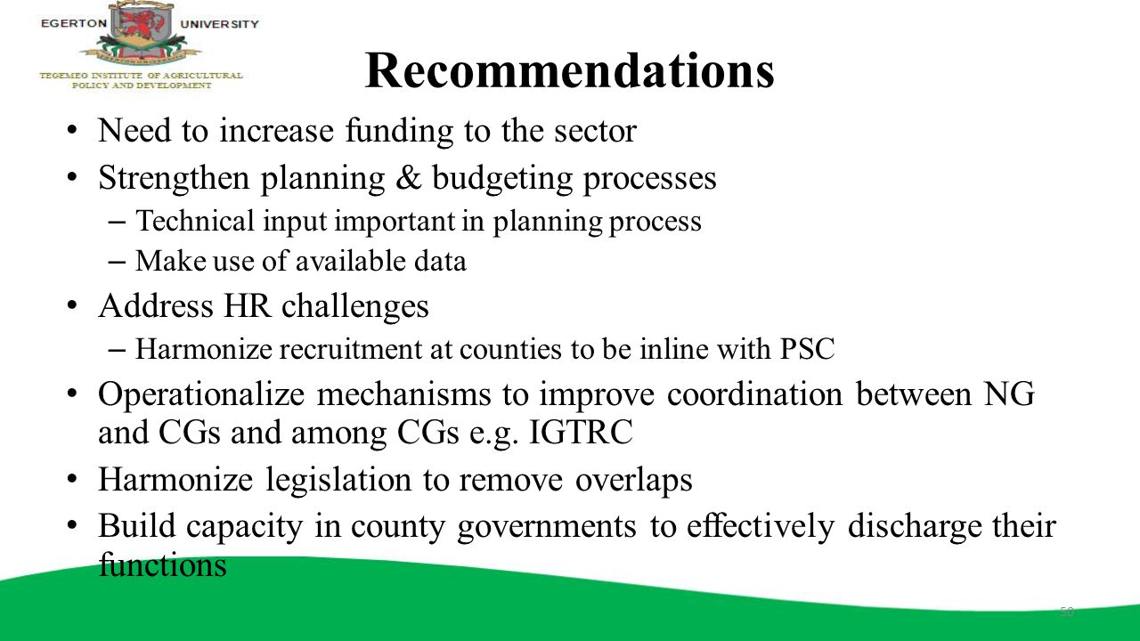 Recommendations Need to increase funding to the sector