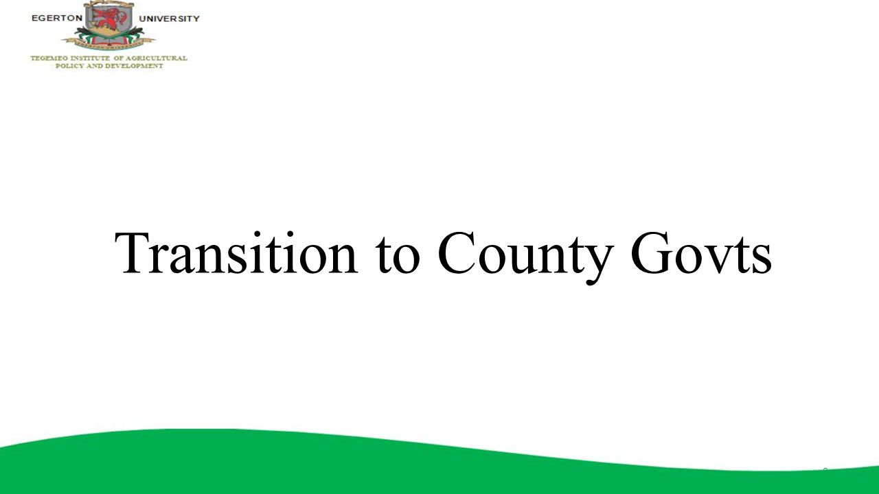 Transition to County Govts