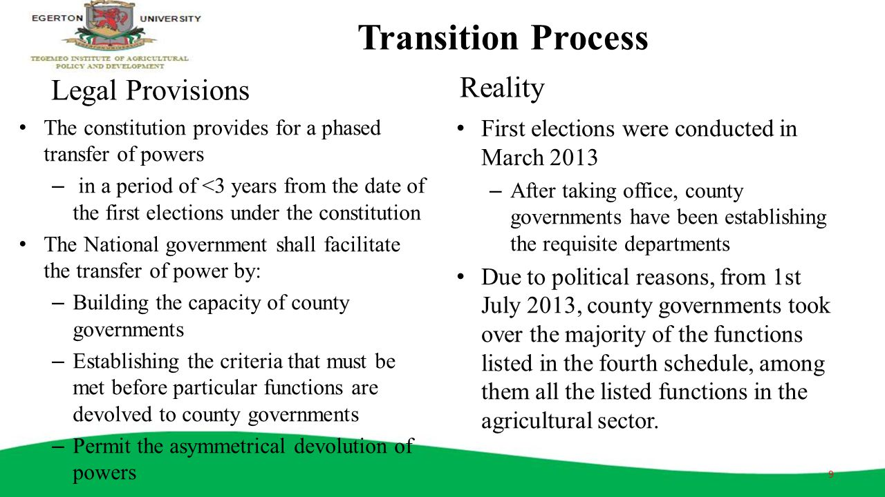 Transition Process Reality Legal Provisions