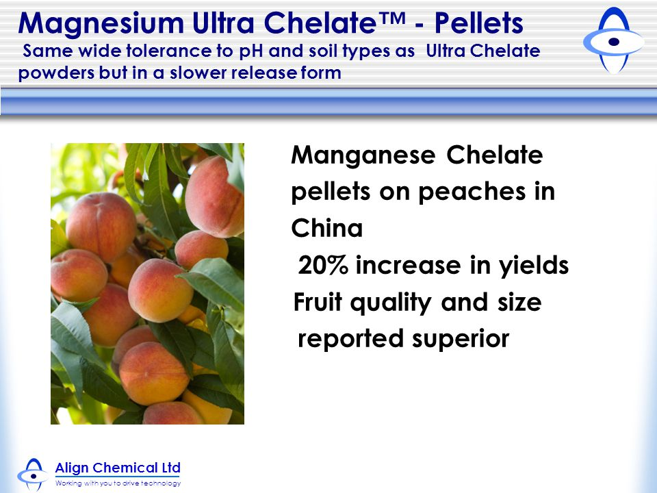 Magnesium Ultra Chelate™ - Pellets Same wide tolerance to pH and soil types as Ultra Chelate powders but in a slower release form